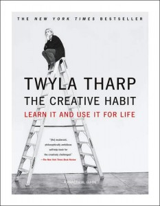 Twyla Tharp, The Creative Habit